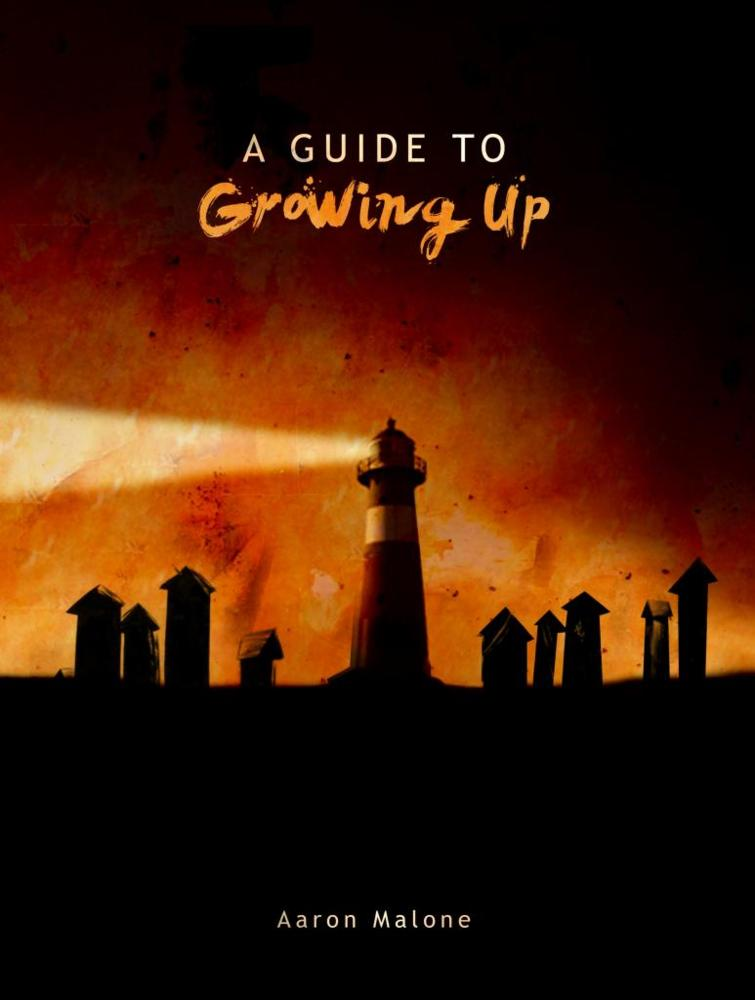 Cover art for A Guide to Growing Up - Level 3 (Synopsis of the Pending Future) by Aaron Malone