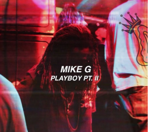 Playboy II (Hey Now) byMikeG cover