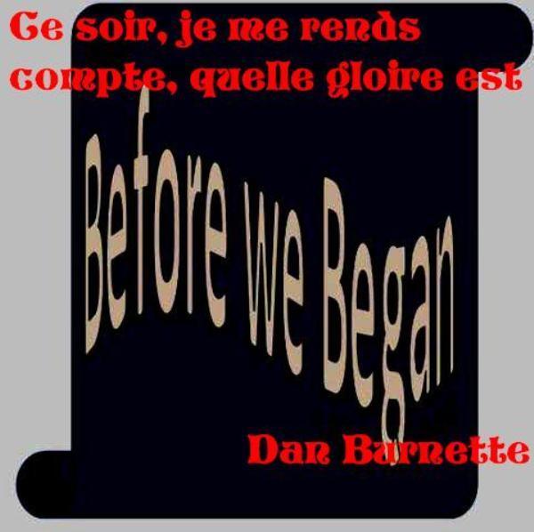 Dan Burnette - Before We Began III