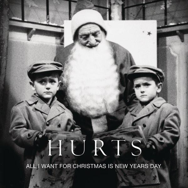 Hurts – All I Want for Christmas Is New Year's Day Lyrics | Genius Lyrics