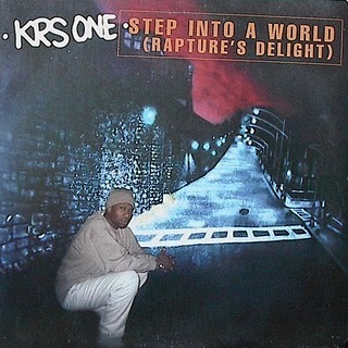KRS-One* KRS One - Step Into A World (Rapture's Delight)