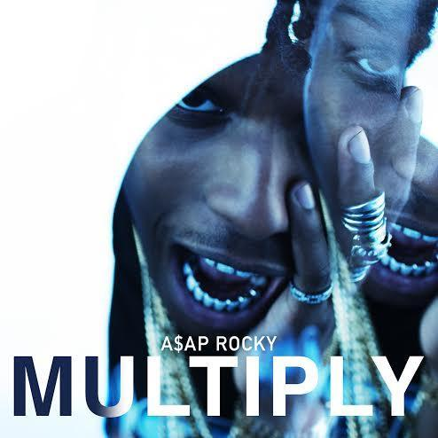 A Ap Rocky Multiply Lyrics Genius Lyrics