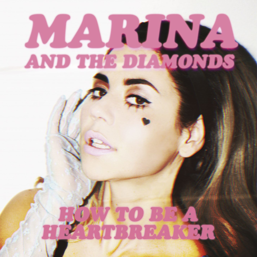 Marina and the Diamonds – How to Be a Heartbreaker Lyrics ...
