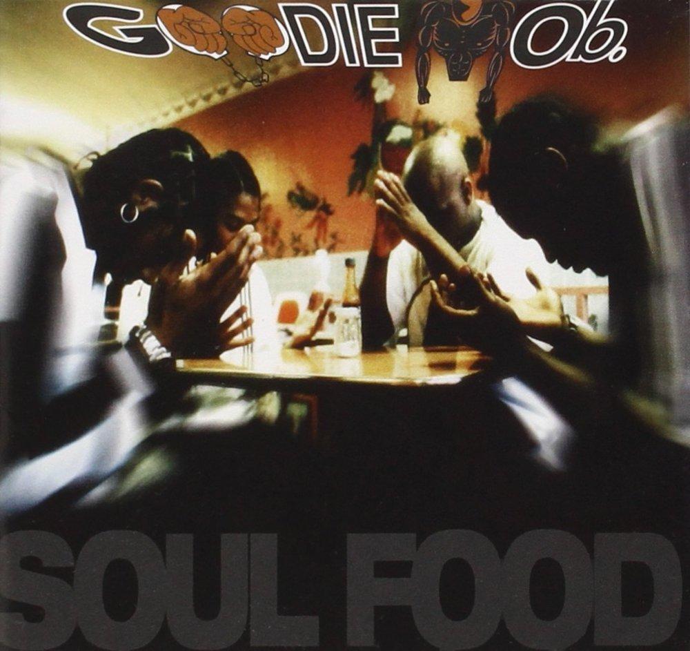 Dusty Delights 43 Goodie Mob Soul Food Genius