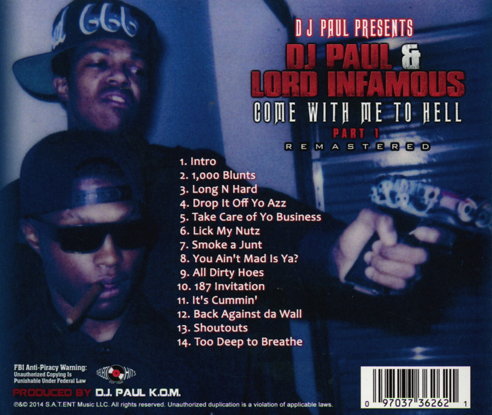 Dj paul lord infamous 1000 blunts lyrics genius lyrics a classic off come with me to hell part 1 by dj paul and lord infamous the album was originally released as a mixtape in 1993 and and then later stopboris Choice Image