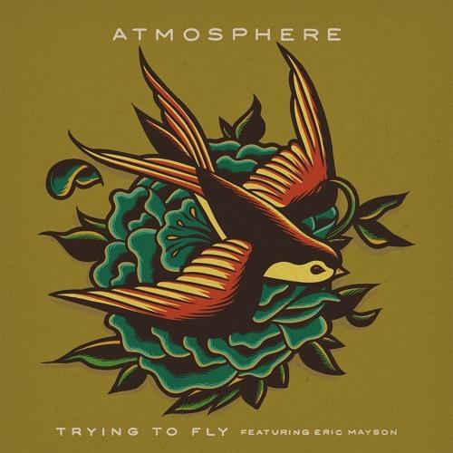 Atmosphere – Trying To Fly Lyrics