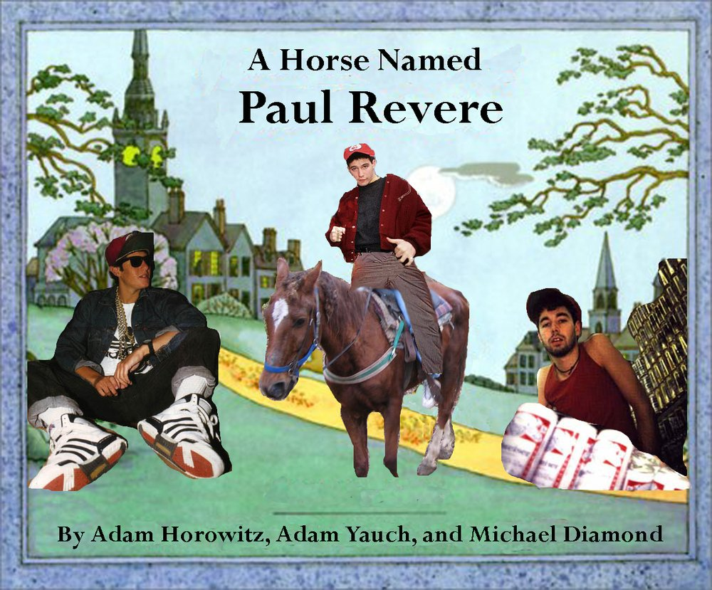 Quotes By Paul Revere: Beastie Boys – Paul Revere Lyrics