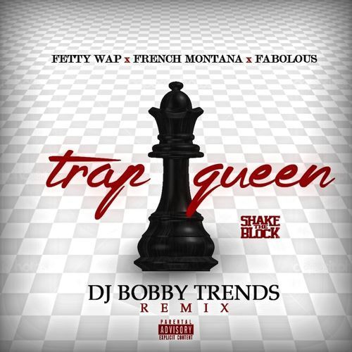 Cover art for Trap Queen (French Montana / Fabolous Remix) by Fetty Wap