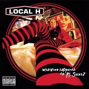 Local H – Dick Jones...P J Soles Lyrics