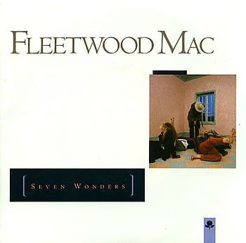FLEETWOOD MAC - SEVEN WONDERS LYRICS