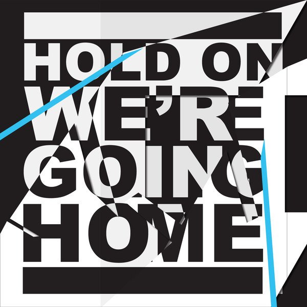 Cover art for Hold On, We're Going Home by Drake