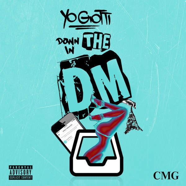 Down in the dm lyrics yo gotti genius lyrics
