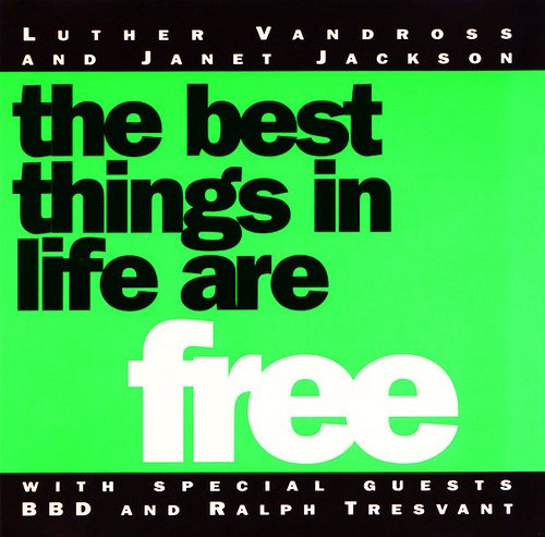 luther vandross janet jackson the best things in life are free