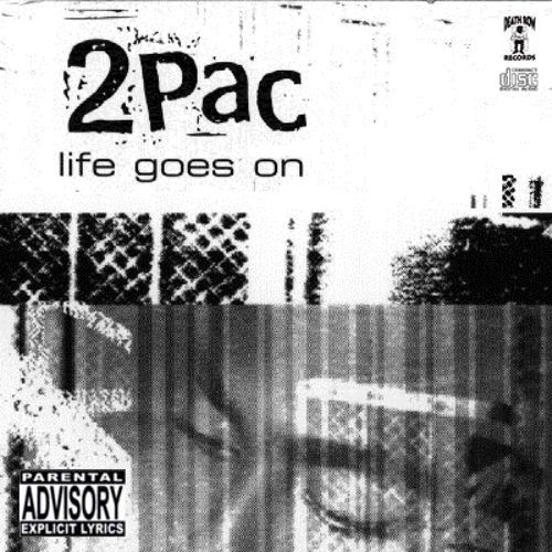 2pac Life Goes On Lyrics Genius Lyrics