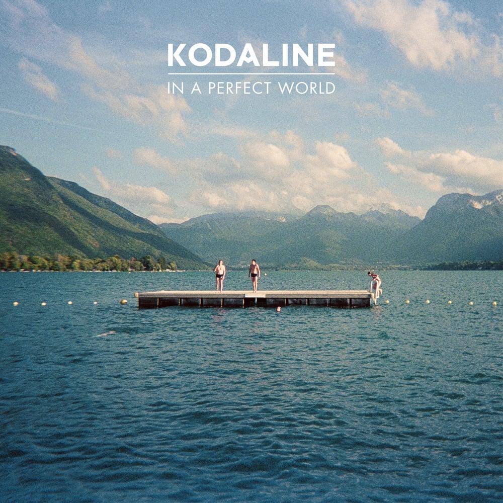 In a perfect world kodaline album weergeven