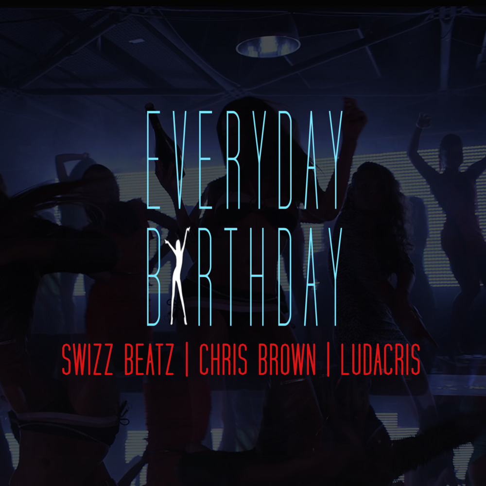 Swizz Beatz Ndash Everyday Birthday Lyrics Genius