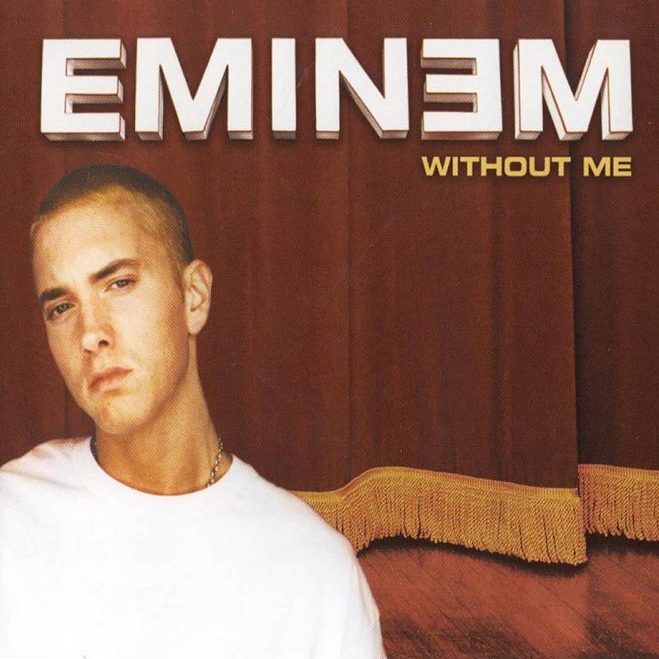 Eminem – Without Me Single Art Lyrics | Genius Lyrics